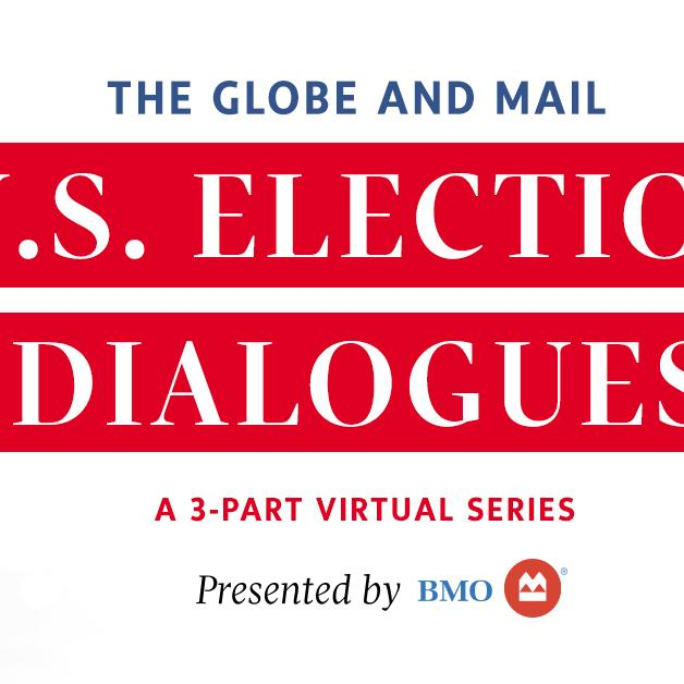 Globe and Mail US Election Dialogues